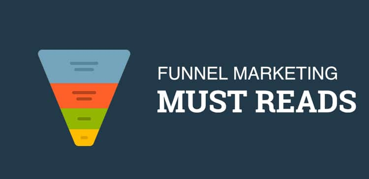 Funnel marketing must reads